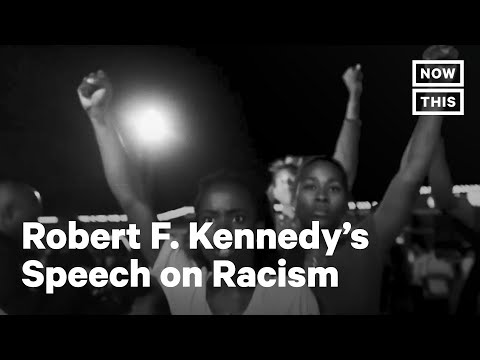 RFK's Speech on Racial Injustice is Still Relevant Today | NowThis