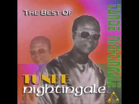 TUNDE NIGHTINGALE - Ta Nfe Ani