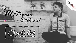 Video M Firman Achsani - Saaltullah (Banjari Cover) MP3, 3GP, MP4, WEBM, AVI, FLV Agustus 2017