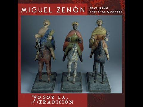 Miguel Zenón (Feat. Spektral Quartet) - Yo Soy La Tradicio´n online metal music video by MIGUEL ZENÓN
