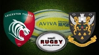 Leicester Vs Northampton Final 2013: Aviva Premiership Rugby Campaign Preview
