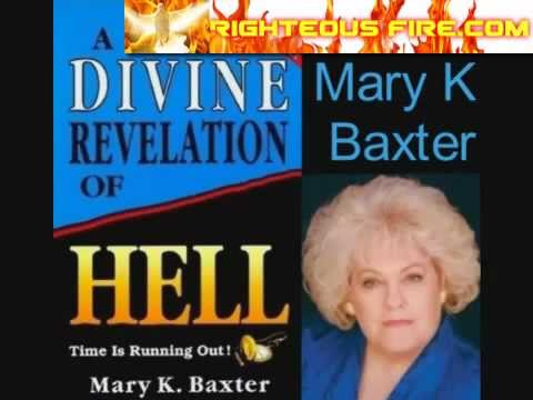Hell - A Divine Revelation Of Hell By Mary K. Baxter - Full