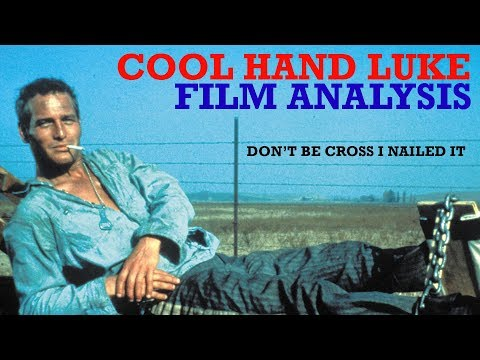 Cool Hand Luke - Don't be cross that I nailed this hidden meaning.