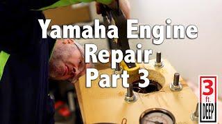 7. 2015 Yamaha FX Cruiser SVHO Engine Repair Part 3