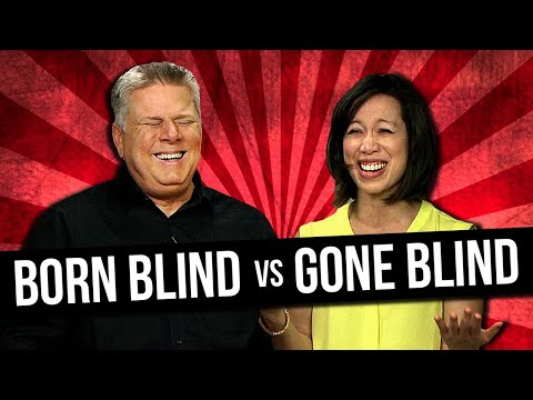 What Are The Differences Between Born Blind  Becoming Blind  feat Christine