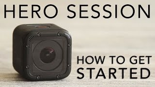 Video GoPro HERO SESSION Tutorial: How To Get Started MP3, 3GP, MP4, WEBM, AVI, FLV September 2018