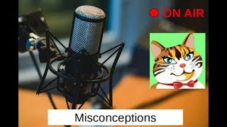 Serious #3 - The Biggest Misconceptions You Probably Believe