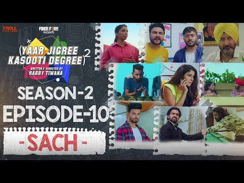Yaar Jigree Kasooti Degree Season 2 | Episode 10 - SACH | Latest Punjabi Web Series 2020