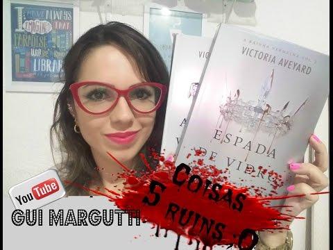 Livro Espada de Vidro - Victoria Aveyard - 5 Coisas Que Não Curti =/