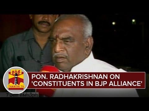 Pon-Radhakrishnan-on-Constituents-in-BJP-Alliance--Thanthi-TV