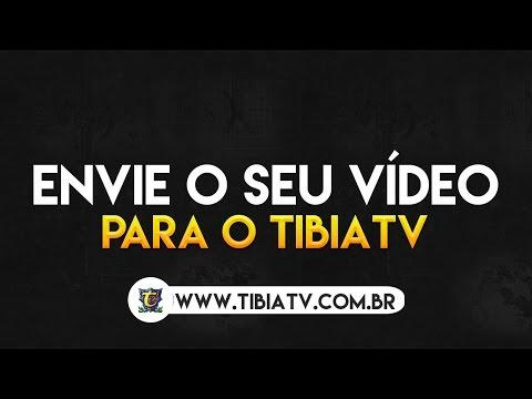 ENVIE SEU VÍDEO PARA O TIBIATV