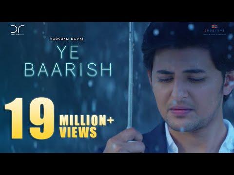 Video Ye Baarish | Darshan Raval | Official 2017 | Love Song download in MP3, 3GP, MP4, WEBM, AVI, FLV January 2017