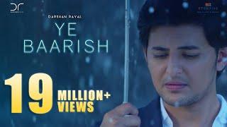 Video Ye Baarish | Darshan Raval | Official 2017 | Love Song MP3, 3GP, MP4, WEBM, AVI, FLV November 2017