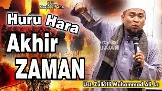 Video Huru Hara Akhir Zaman || Ust. Zulkifli Muhammad Ali, Lc MP3, 3GP, MP4, WEBM, AVI, FLV Desember 2018