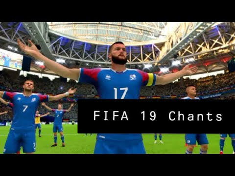 BEST FIFA 19 CHANTS