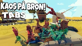 KAOS PÅ BRON | TABS / Totally Accurate Battle Simulator
