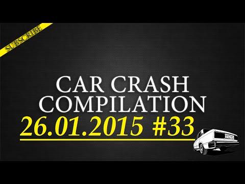 Car crash compilation #33 | Подборка аварий 26.01.2015