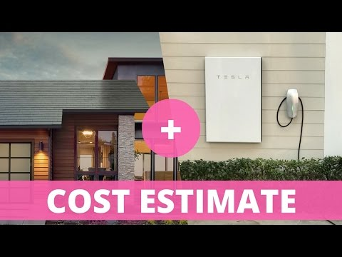 Tesla Solar Roof: Cost Estimate with Powerwall 2 and Electricity Costs