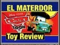 Cars Toys El Materdor Cars Toon Toys Review & Mater Disney Car Toy Review by Mike Mozart ToyChannel