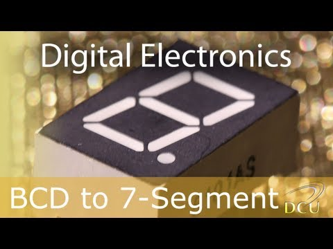 Digital Electronics: Binary Coded Decimal (BCD) to 7 Segment Display