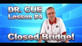 APA Dr. Cue Instruction - Pool Lesson 4: The Closed Bridge