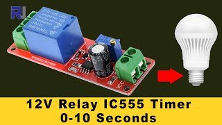 Video 555 Timer Switch 12V Relay with Adjustable time Test review MP3, 3GP, MP4, WEBM, AVI, FLV April 2019