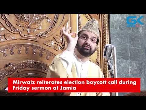 Mirwaiz reiterates election boycott call during Friday sermon at Jamia