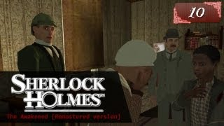 Sherlock Holmes (Video Games) - The Awakened [Remastered version] - Pt.10