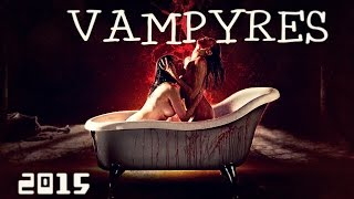 Nonton Vampyres  2015    Recenzja Film Subtitle Indonesia Streaming Movie Download