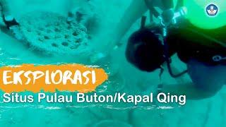 Eksplorasi Situs Pulau Buton/Kapal Qing, Natuna
