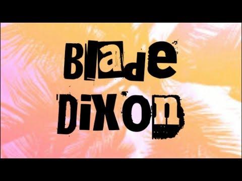 MHS Talent Auditions: Blade Dixon