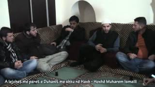 A lejohet me paret e Duhanit me shku në Haxh - Hoxhë Muharem Ismaili
