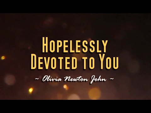 Hopelessly Devoted To You - Olivia Newton-John (KARAOKE)