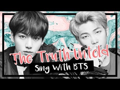 [Karaoke] BTS (방탄소년단) - The Truth Untold (Sing With BTS)