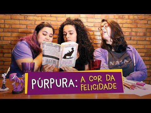 [LIVRO] Púrpura: A cor da felicidade | A cor Púrpura, de Alice Walker #021