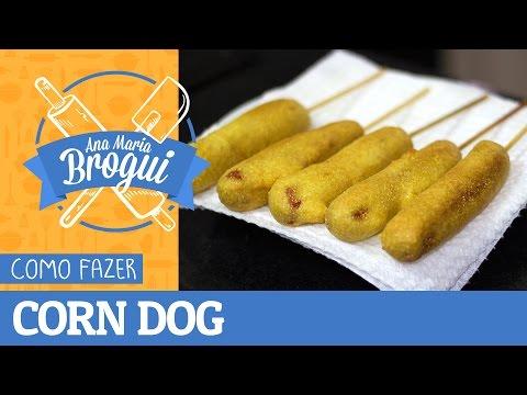 Receitas Salgadas - COMO FAZER O FAMOSO CORN DOG  Ana Maria Brogui #277