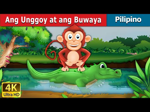 Ang Unggoy at ang Buwaya   Kwentong Pambata   Mga Kwentong Pambata   Filipino Fairy Tales