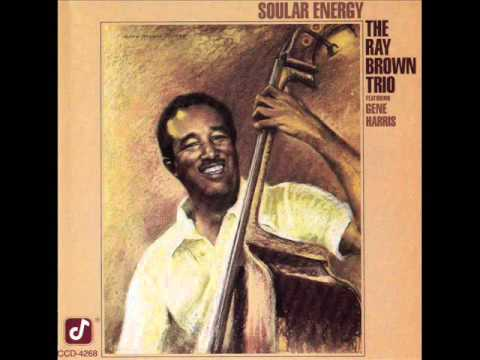 Ray Brown Trio – Exactly Like You