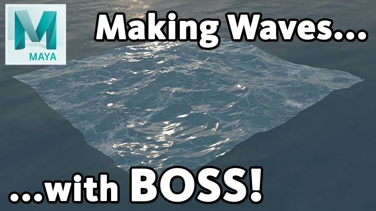 creating 3d ocean boss maya tutorial