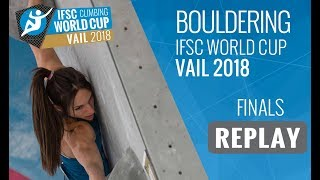 IFSC Climbing World Cup Vail 2018 - Bouldering - Finals - Men/Women 2 by International Federation of Sport Climbing