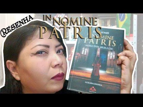 IN NOMINE PATRIS II  Resenha