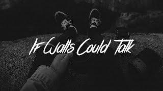 5 Seconds Of Summer - If Walls Could Talk (Lyrics)