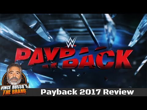 WWE Payback 2017 Review w/ Vince Russo , Jeff Lane & Rue (видео)