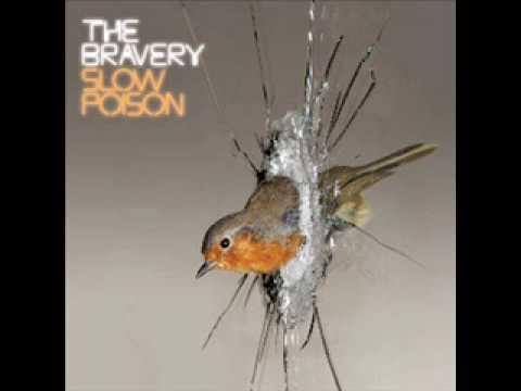 The Bravery - Slow Poison lyrics