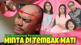 Video Perampok Pulomas Erwin Situmorang Minta Ditembak Mati MP3, 3GP, MP4, WEBM, AVI, FLV Juni 2017
