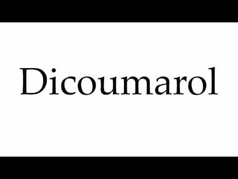 How to Pronounce Dicoumarol