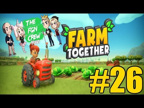 ARE YOU IN GOOD HANDS? | FARM TOGETHER GAMEPLAY #26