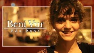 image of Eda Baba - Beni Vur