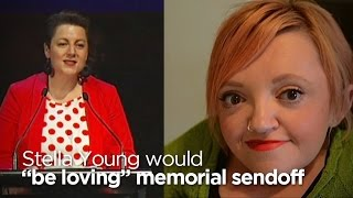 """Stella Young would """"totally be loving"""" memorial sendoff"""