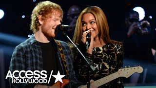 Ed Sheeran & Beyoncé Collaborate On